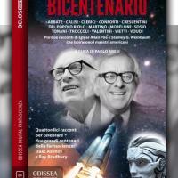 Bicentenario, l'antologia omaggio ad Asimov e Bradbury