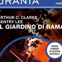 In Urania Jumbo il terzo romanzo della serie di Rama