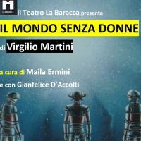 Il mondo senza donne, va in scena il discusso romanzo di Virgilio Martini