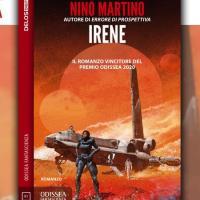 Esce il (primo) vincitore del Premio Odissea: Irene di Nino Martino