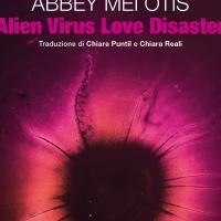 Alien Virus Love Disaster, la fantascienza elettrica di Abbey Mei Otis