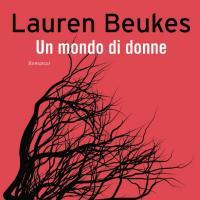 Beukes racconta Un mondo senza donne