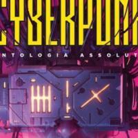 Ecco l'antologia assoluta del Cyberpunk