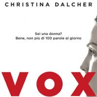 Solo cento parole per Vox di Christina Dalcher