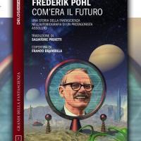 Com'era il futuro, finalmente in italiano l'autobiografica di Frederik Pohl