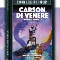 Carson di Venere, il terzo romanzo del ciclo venusiano di Burroughs