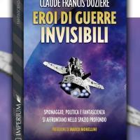 Intrighi e guerre spaziali in Eroi di guerre invisibili
