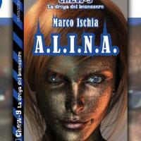 Il siero che cambia il DNA in A.L.I.N.A. di Marco Ischia