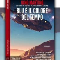 Blu è il colore del tempo, il terzo romanzo di Nino Martino