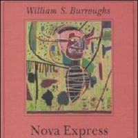 Nova Express: in lotta per il Controllo della Realtà