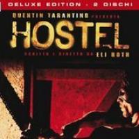 Hostel - Edizione speciale a due dischi