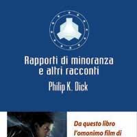 Rapporto di minoranza: Dick in libreria e al cinema
