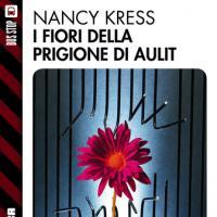 Finalmente in ebook un capolavoro inedito di Nancy Kress