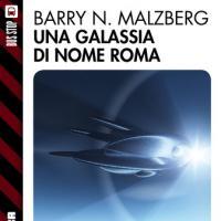 La galassia nera di Barry N. Malzberg