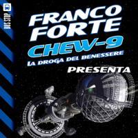 Chew-9: dirottamento nello spazio