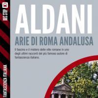 Aldani, in ebook un grande racconto (quasi) inedito