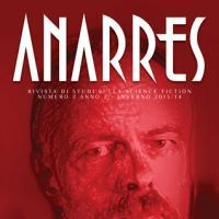 Anarres 2: ecco il secondo numero della rivista di studi sulla fantascienza