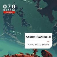 La scienza, l'assurdo e i mille mondi: Sandro Sandrelli