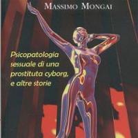 Psicopatologia sessuale di una prostituta cyborg