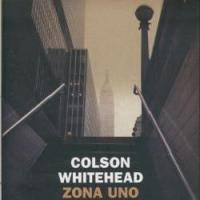 Zona Uno, romanzo di Colson Whitehead sugli zombie