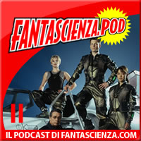 Fantascienza.pod n.11: Speciale Series SCI FI
