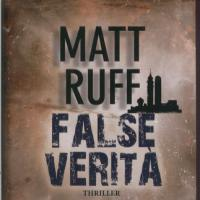 "Le ""false verità"" di Matt Ruff"