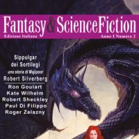 Fantasy & Science Fiction numero 2 nel segno di Robert Silverberg