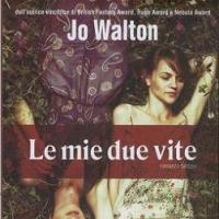 Le due vite di Jo Walton