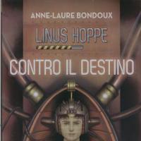 Linus Hoppe. Contro il destino