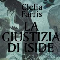 Clelia Farris torna in Egitto con La giustizia di Iside