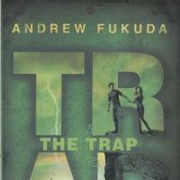 The Trap conclude la trilogia di Andrew Fukuda