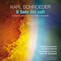 Seconda uscita per Zona42, Il Sole dei soli di Karl Schroeder