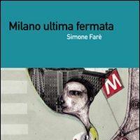 Milano ultima fermata