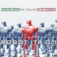L'invasione dei robot italiani
