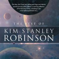 Il meglio in breve di Kim Stanley Robinson