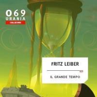 Fritz Leiber ha fatto il suo (grande) tempo