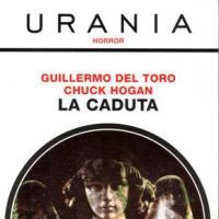 Prosegue su Urania Horror la trilogia Nocturna di Guillermo Del Toro e Chuck Hogan