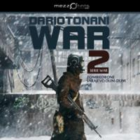 Arriva WAR 2 di Dario Tonani